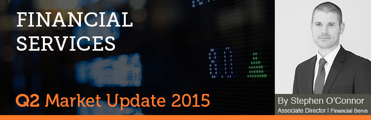 Banking & Financial Services Market Update Q2 2015