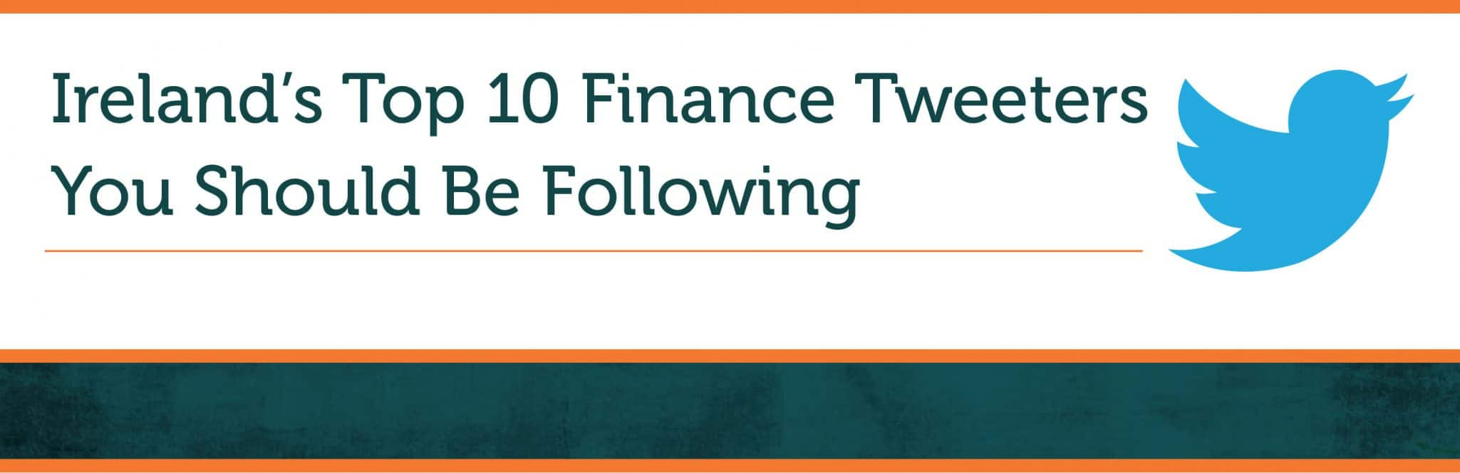 Ireland's Top 10 Finance Tweeters You Should Be Following