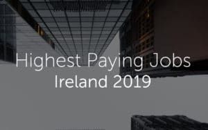 highest paid jobs in ireland